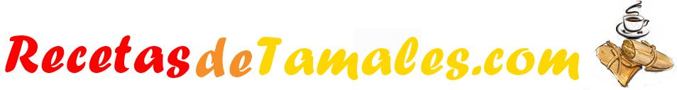 Recetas de Tamales